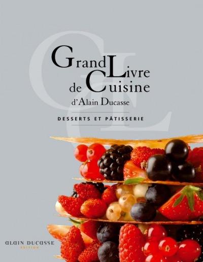 Culturewok grand livre de cuisine d 39 alain ducasse for Livre cuisine ducasse